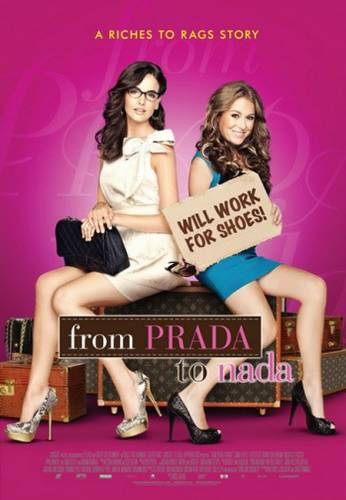 From Prada to Nada(2011)> <p> <!-- kép kód vége --> <p> <br><br> <p> <!-- szereplők,tartalom kód --> <p> <FONT SIZE=
