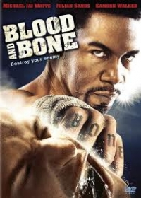 Vér és Csontok, (2009),BLOOD AND BONE